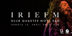 "Irie FM 15. aprila u novosadskom klubu ""Quarter"""