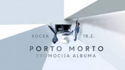 Porto Morto večeras u Kocki