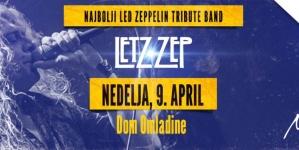 Letz Zep 9. aprila u Doma omladine Beograda