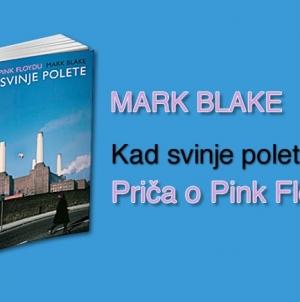 Intervju – Mark Blake, autor knjige 'Pink Floyd: Kad svinje polete'