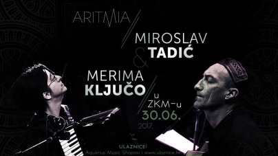 Merima Ključo & Miroslav Tadić 30. lipnja u ZKM-u