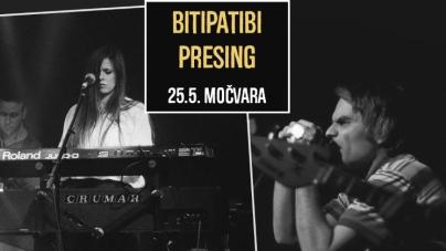 Bitipatibi i Presing 25. svibnja u Močvari