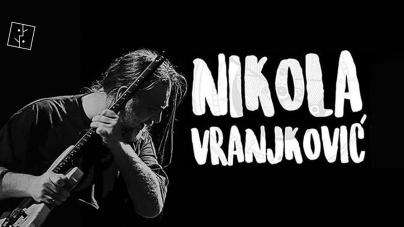 Nikola Vranjković 23. maja u Kulturnom Centru Gornji Milanovac