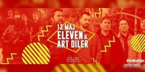 Eleven i Art Diler 13. maja u Rokanju