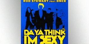 "Rod Stewart i DNCE objavili novu verziju dance klasika ""Da Ya Think I'm Sexy"""