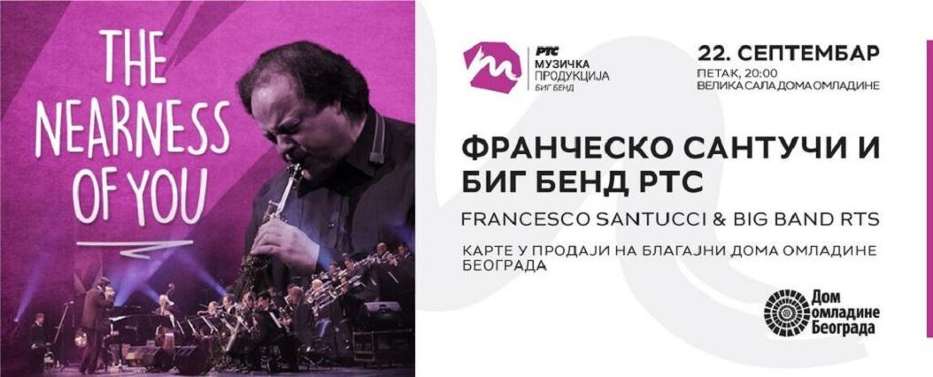 Frančesko Santuči i Big Bend RTS 22. septembra u Domu omladine Beograda