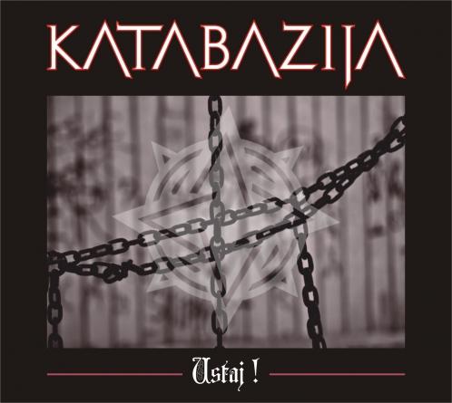 """Katabazija objavila novi album """"Ustaj!"""""""