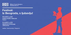 """Festival """"Iz Beograda, s ljubavlju!"""" 20. i 21. oktobra u Mikser House-u Sarajevo"""