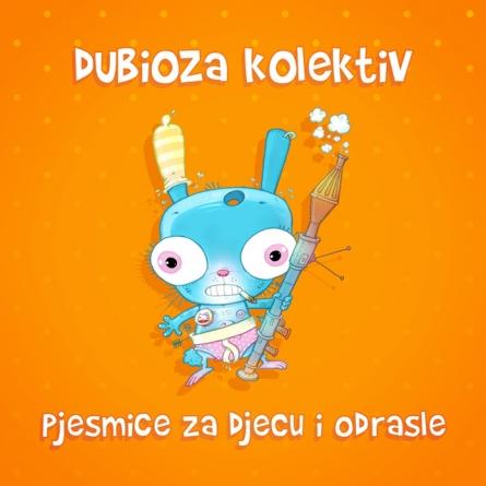 "Dubioza kolektiv objavila novi album ""Pjesmice za djecu i odrasle"""