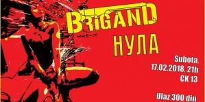 Brigand i Nula 17. februara u novosadskom CK13