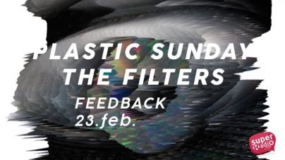 Plastic Sunday i The Filters 23. februara u niškom Feedbacku