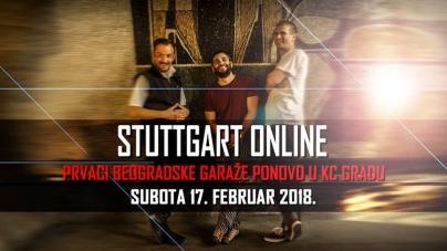 Stuttgart Online 17. februara u Kulturnom Centru GRAD