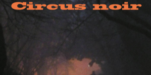 Franz Kafka Ensemble predstavili album 'Circus Noir'