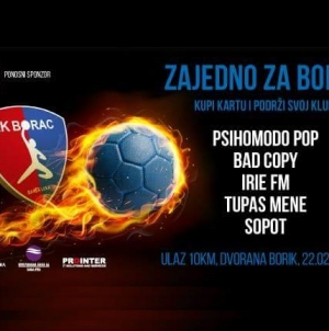 "Psihomodo pop, Bad Copy, Irie FM, Sopot i Tupas mene 22. februara ""Zajedno za Borac"""