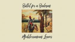 "Bullet For A Bad Man predstavili EP ""Mediterranean Leaves"""