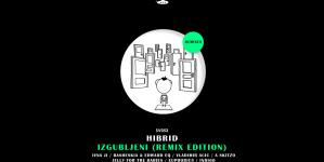 Objavljeno remix izdanje Hibridovog albuma 'Izgubljeni'