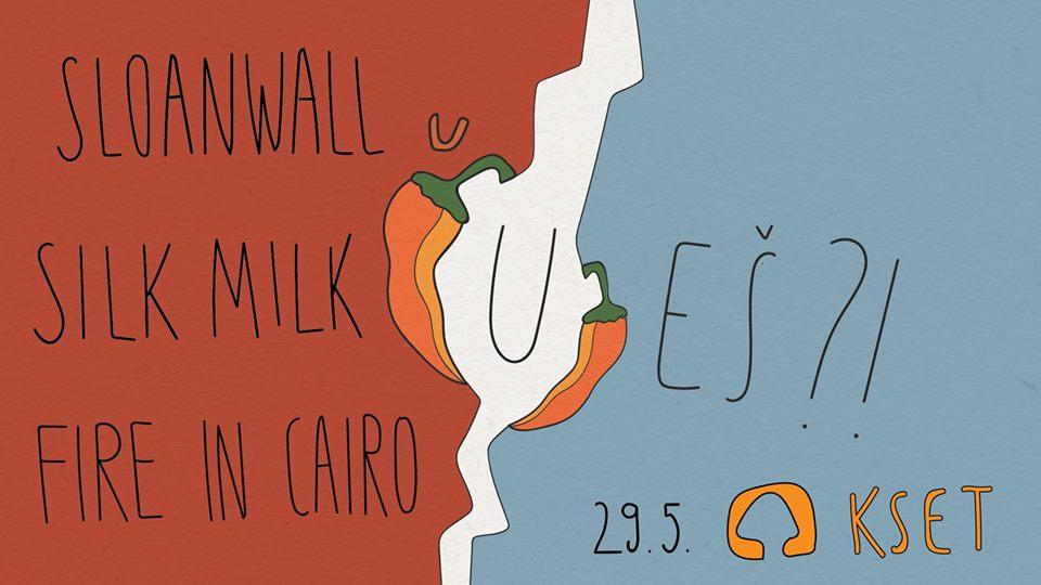 Čuješ finale Fire In Cairo, Sloanwall, Silk Milk