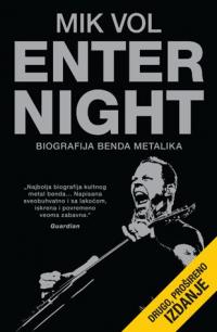 Enter Night – Biografija benda Metalika