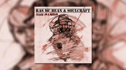 "Ras Mac Bean & Soulcraft objavili album ""Reggae On A Mission"""
