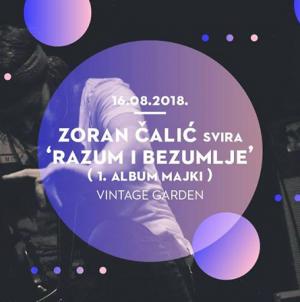 Zoran Čalić u Vintage Industrialu svira 'Razum i Bezumlje'