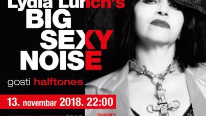 Lydia Lunch's Big Sexy Noise 13. novembra u Beogradu