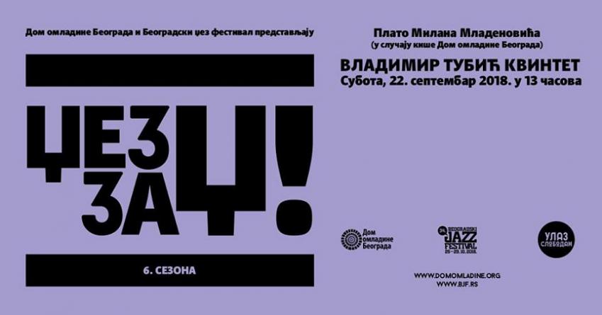 Džez za Dž: Vladimir Tubić Kvintet u subotu u Domu omladine Beograda