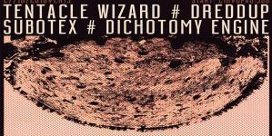 Glasna subota u klubu Crna Kuća uz Dichotomy Engine, Subotex, Dreddup i Tentacle Wizard