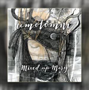 "Mixed Up Mary objavili debitantski album ""Umolomni"""