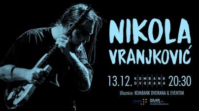 Nikola Vranjković 13. decembra u Kombank dvorani