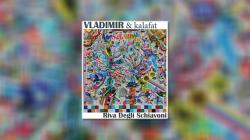 Vladimir & Kalafat – Riva Degli Schiavoni, novo izdanje etikete PDV