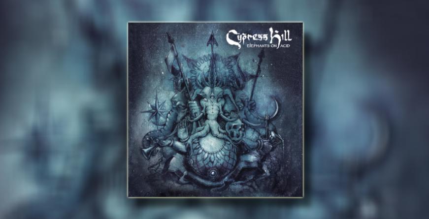 Recenzija albuma: Cypress Hill – 'Elephants on Acid'