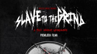 Premijera filma 'Slave to the Grind' 30.10. u Močvari