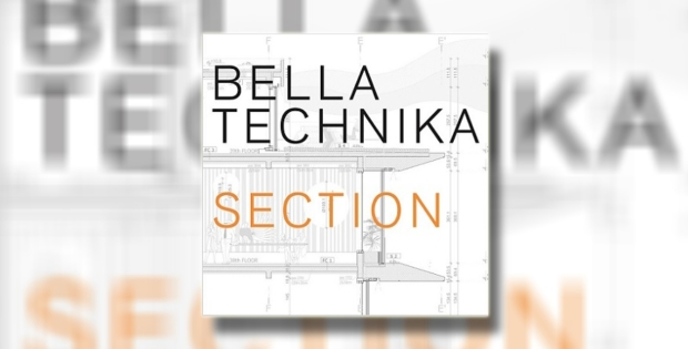 "Bella Technika (ex-Darkwood Dub) objavila prvenac ""Section"""