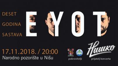 EYOT: Veliki koncert u Nišu povodom desetogodišnjice rada sastava