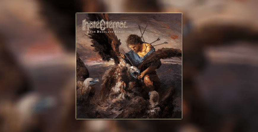 Recenzija albuma: Hate Eternal – 'Upon Desolate Sands'
