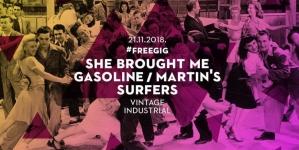 She brought me gasoline & Martin's Surfers sutra u Vintageu