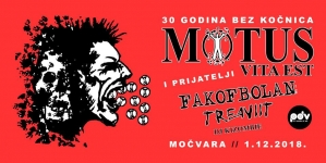 Motus, Fakofbolan i Treaviit 1. prosinca u Močvari