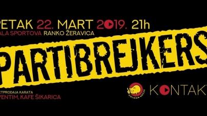 Partibrejkersi 22. marta u Beogradu