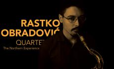 Rastko Obradović Quartet na turneji po Srbiji
