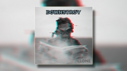"Downstroy objavio novi EP – ""Clone"""