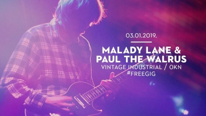 Malady Lane & Paul The Walrus 3. siječnja u Vintage Industrialu