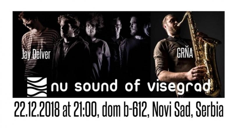 Nu Sound of Visegrad pretstavlja Jay Delver i GRŇA 22.12. u novosadskom Domu B-612