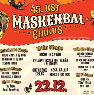 45. KST maskenbal Cirkus – Ničim Izazvan, Orthodox Celts, Nemesis i program na devet bina