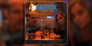 """""""Tvoj dlan"""" – novi singl grupe Pacifik"""