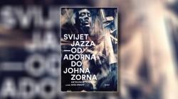Predstavljanje knjige 'Svijet jazza – Od Adorna do Johna Zorna' u zagrebačkom Kulturnom centru Mesnička
