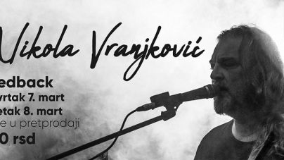 Dupli koncert Nikole Vranjkovića u niškom Feedbacku