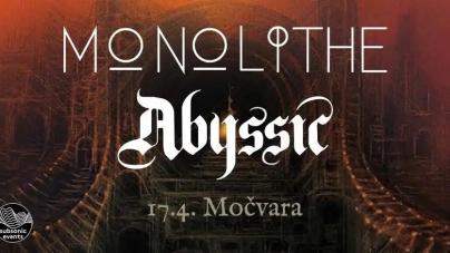 Monolithe i Abyssic 17. travnja u Močvari