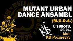 Mutant Urban Dance Ansambl 26.01. u Požarevcu