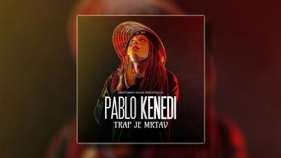 """Pablo Kenedi objavio album """"Trap je mrtav"""""""