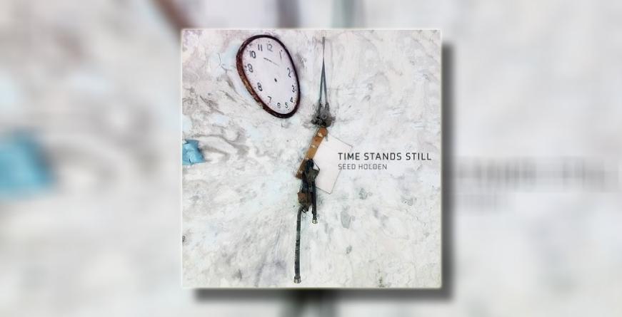 "Seed Holden objavio je novi EP ""Time Stands Still"""